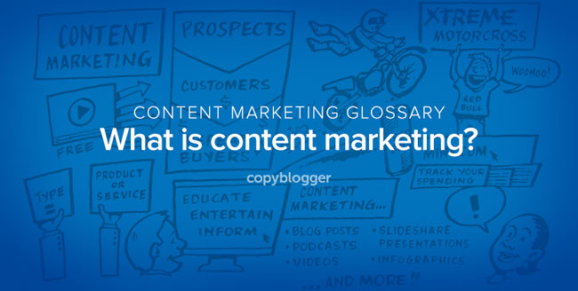 content marketing defined - what is content marketing?
